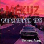 """Mekuz – """"Ride With Me"""""""