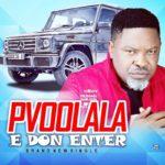 "Pvoolala – ""E Don Enter"""