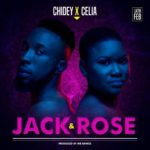 "Chidey – ""Jack & Rose"" f. Celia (prod. Mr Bangs)"
