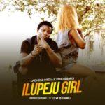 "Lacheez Media x Zeno Ranks – ""Ilupeju Girl"""