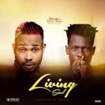 "Jrush – ""Living Soul"" ft. Terry Apala"
