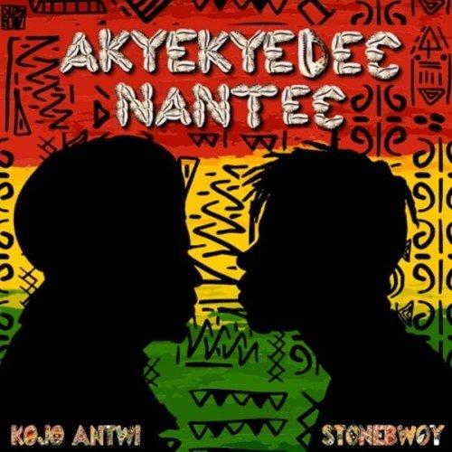 "Kojo Antwi x Stonebwoy – ""Akyekyede? Nante?"""