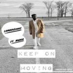 "Lamboginny – ""Keep On Moving"" ft. Muna"