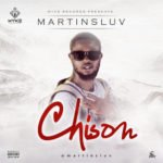 "Martins Luv – ""Chisom"""