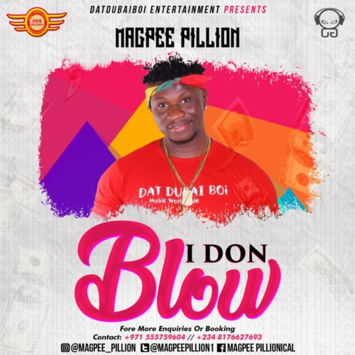 "[Audio + Video] Magpee – ""I Don Blow"" (Prod. JFem)"