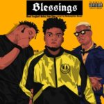 "Mawuli Younggod – ""Blessings"" ft. Medikal, Darkovibes"