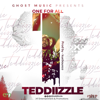 Download Teddiizzle – One For All MP3 1