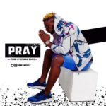 "OneTouch – ""Pray"" (Prod. by Stunna Beatz)"