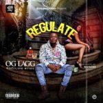 "Oglagg – ""Regulate"""