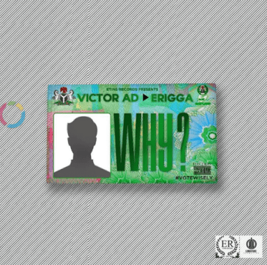 Download MP3: Victor AD – Why ft. Erigga 1