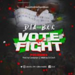 "D.I.A – ""Vote Not Fight"" ft B.O.C"