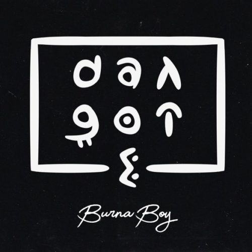 "[Lyrics] Burna Boy – ""Dangote"""