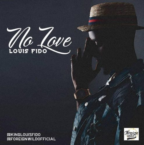 "Louis Fido – ""No Love"" (Prod. By Mantra)"