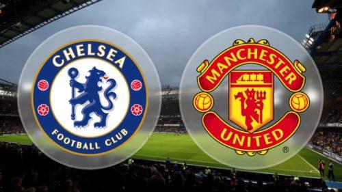 """FA Cup: Predict """"Chelsea"""" vs """"Manchester United"""" – Win 5,000 Naira"""