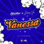 """DJ Kaywise – """"Vanessa"""" ft. Demmie Vee"""