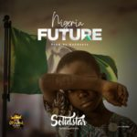 "Solidstar – ""Nigeria Future"""