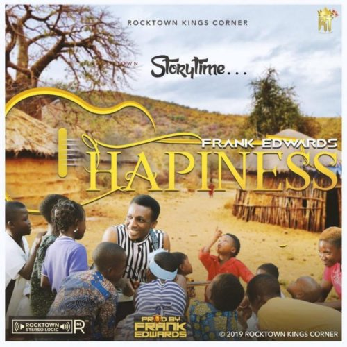 Download Frank Edwards – Happiness MP3 1