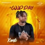 "Xsmile – ""A Good Day"" (Prod. By Obodo)"