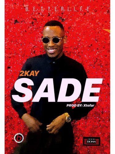 Download 2kay - Sade MP3 1
