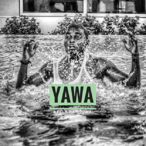 Download Kelly Hansome – Yawa MP3 1