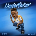 "[Lyrics] Lil Kesh – ""Undertaker"""