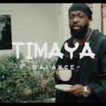 "[Video] Timaya – ""Balance"""