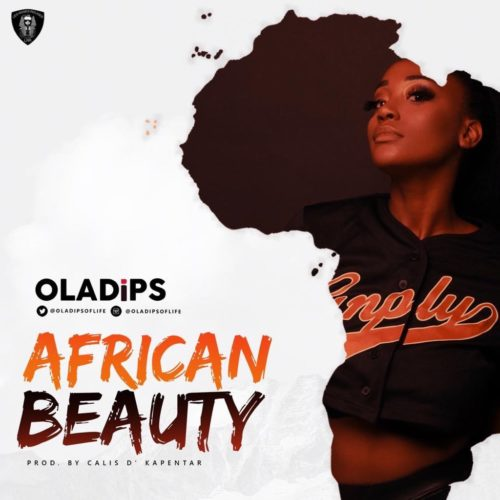 Download Oladips - African Beauty MP3 1