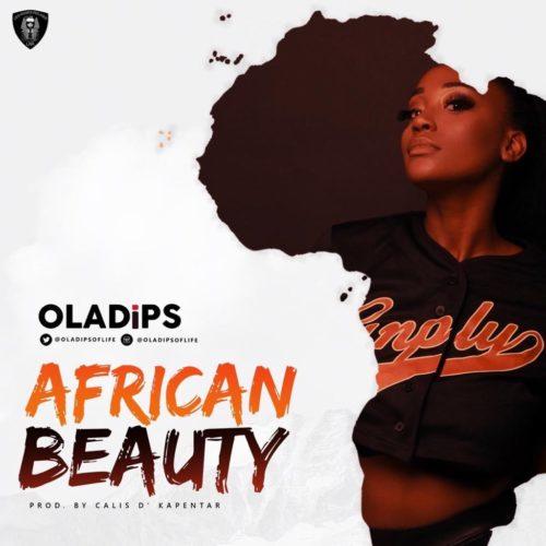 "Oladips – ""African Beauty"""
