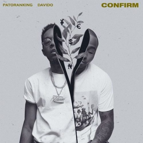 "[Lyrics] Patoranking – ""Confirm"" ft. Davido"