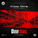 "AUDIO | VIDEO: Sammi Osas – ""One Day"""