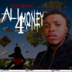 "Litho Royal – ""All 4 Money"""