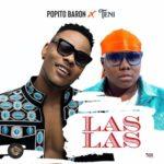 """Popito Baron – """"Las Las"""" ft. Teni"""