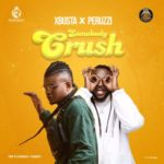 "Xbusta x Peruzzi – ""Somebody Crush"""