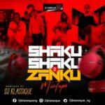 """DJ Klassique – """"Shaku Shaku 2 Zanku"""" Mix"""