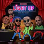 "Boyodre – ""Light Up"" ft Femzy x Oba x Kemi x Mash"