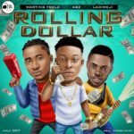 "ABZ – ""Rolling Dollar"" ft. Martin Feelz & Ladimeji"