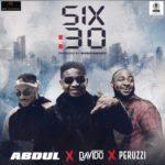 """VIDEO: Abdul – """"Six30"""" f. Davido & Peruzzi"""