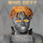 "Yung Grin – ""Who Dey?"" ft. Mr Gre8"