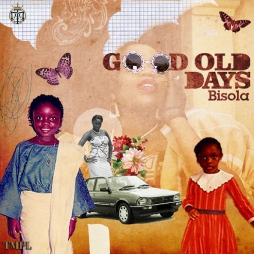 """Bisola – """"Good Old Days"""""""