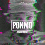 "BlackMagic – ""Ponmo"""