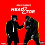 "CDQ x Skales – ""Head2Toe"" (Prod. By Chopstix)"