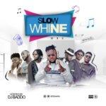 """DJ Baddo – """"Slow Whine Mix"""""""