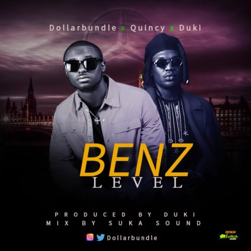 "Dollarbundle x Quincy x Duki – ""Benz Level"""