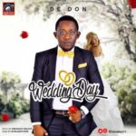 "De Don – ""Wedding Day"""