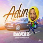 "Davoiz – ""Adun"" + DJ Smallyn – ""Mayi"""