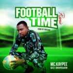 "Mc. Kaypee – ""Football Time (Remix)"""
