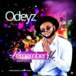 "Odeyz – ""Remember Me"""