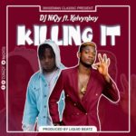 "DJ NiQy – ""Killing It"" ft. Kelyvn Boy"