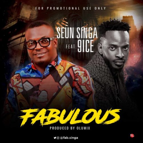 Mp3 Download Seun Singa Fabulous 9ice