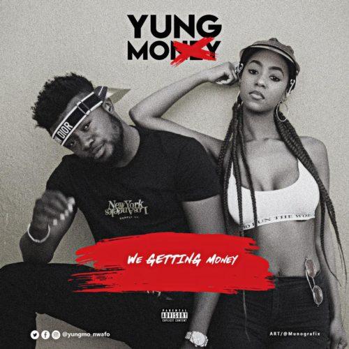 "[Video] Yungmo – ""We Getting Money"""